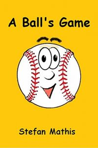 Book Cover: A Ball's Game