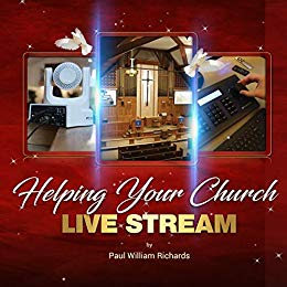 Book Cover: Helping Your Church Live Stream