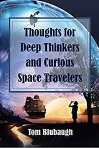 Book Cover: Thoughts for Deep Thinkers and Curious Space Travelers: