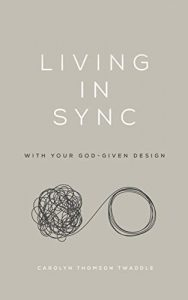 Book Cover: Living in Sync: with Your God-Given Design