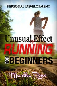 Book Cover: Unusual Effect of Running: Running for Beginners